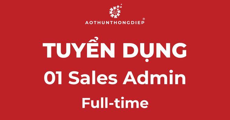 Sales Admin - Tuyển Dụng Tháng 03/2021